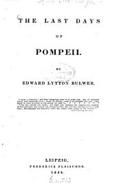 The Complete Works: 8. The last days of Pompeii. - 1835. - XIV, 562 S.