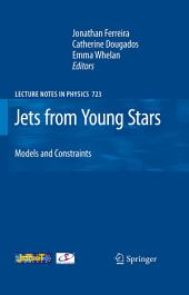 Jets from Young Stars: Models and Constraints