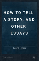 Download How to Tell a Story  and Other Essays Book