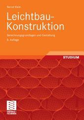 Leichtbau-Konstruktion: Berechnungsgrundlagen und Gestaltung, Ausgabe 8