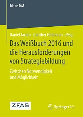 Das Wei  buch 2016 und die Herausforderungen von Strategiebildung PDF