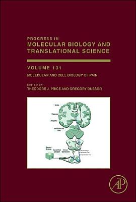Molecular and Cell Biology of Pain