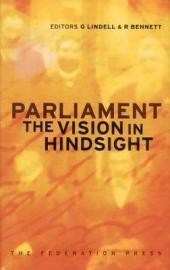 Parliament: The Vision in Hindsight