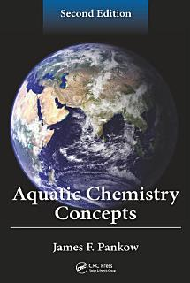 Aquatic Chemistry Concepts  Second Edition Book