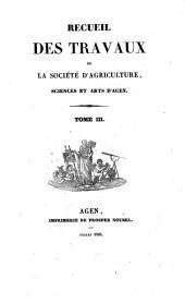 Recueil des travaux de la société d'agriculture, sciences et arts d'Agen: Volume3