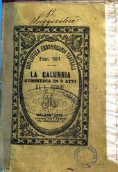 La calunnia dramma in cinque atti di Eugenio Scribe