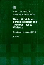 Domestic Violence, Forced Marriage and 'honour'-Based Violence