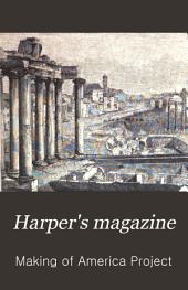 Harper's Magazine: Volume 44