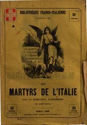Les martyrs de l'Italie sous la domination autrichienne