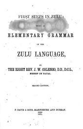 First steps in Zulu: being an elementary grammar of the Zulu language ... Second edition