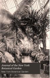 Journal of the New York Botanical Garden: Volumes 4-5