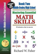 Mastering Essentials Math Skills  Book Two  Middle Grades High School  20 Minutes a Day to Success