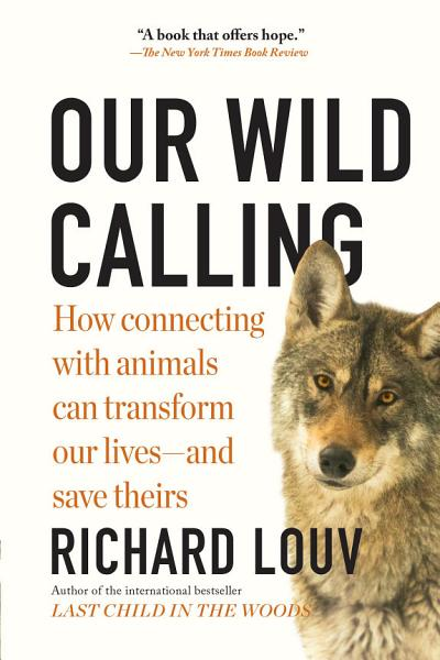 Download Our Wild Calling Book