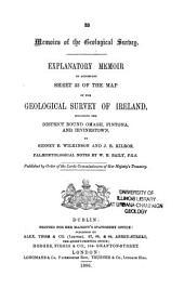 Explanatory Memoir to Accompany Sheets of the Maps: Volume 33