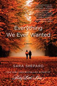 Everything We Ever Wanted Book