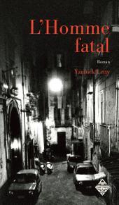 L'Homme fatal: Un thriller angoissant