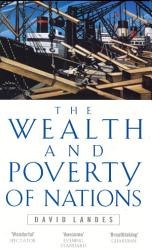 Wealth And Poverty Of Nations Book PDF