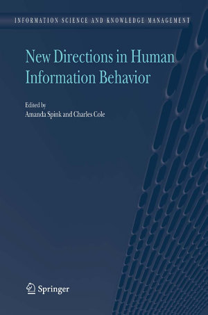 New Directions in Human Information Behavior