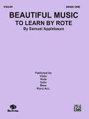 Beautiful Music to Learn by Rote, Bk 1: Violin