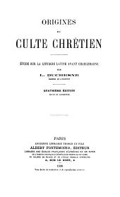 Origines du culte chrétien: étude sur la liturgie latine avant Charlemagne