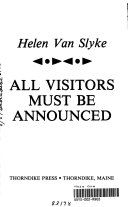 All Visitors Must be Announced