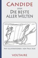 Voltaire  Candide Oder Die Beste Aller Welten  Mit Illustrationen Von Paul Klee PDF