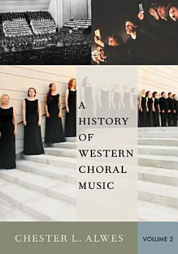 A History of Western Choral Music PDF