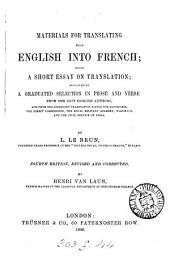 Matrials for translating from English into French, a short essay on translation; followed by a selection by L. Le Brun