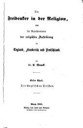 Die Freidenker in der Religion oder die Repraesentanten der religiösen Aufklärung in England, Frankreich und Deutschland