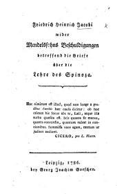 F. H. J. wider Mendelssohns Beschuldigungen betreffend die Briefe über die Lehre des Spinoza