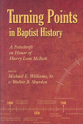 Turning Points in Baptist History PDF