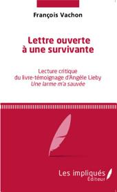 Lettre ouverte à une survivante: Lecture critique du livre-témoignage d'Angèle Lieby Une larme m'a sauvée