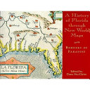 A History of Florida Through New World Maps