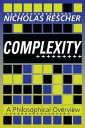 Complexity: A Philosophical Overview