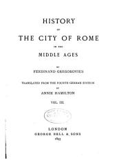 History of the City of Rome in the Middle Ages: Volume 3