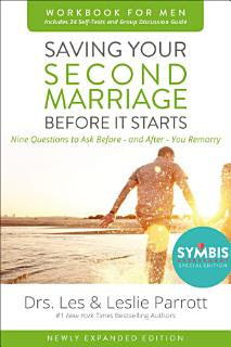Saving Your Second Marriage Before It Starts Workbook for Men Updated Book