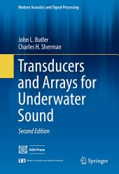 Transducers and Arrays for Underwater Sound: Edition 2