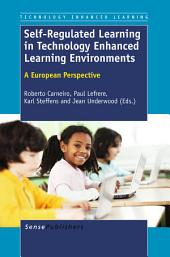 Self-Regulated Learning in Technology Enhanced Learning Environments
