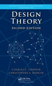 Design Theory, Second Edition: Edition 2