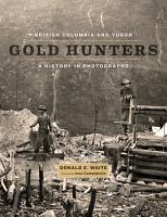 British Columbia and Yukon Gold Hunters PDF