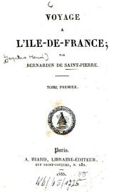 Voyage à l'Ile-de-France: Volume 1