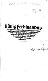 Künig Ferdinandus ... genädig Erklärung, voltziehung, vnnd Newe fürsehung, der Fürstlichen Lehens art vnnd natur ... Ertzhertzogthumbs Osterreich, etc. [30 Nov. 1528.]