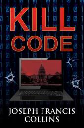 Kill Code: Volume 1