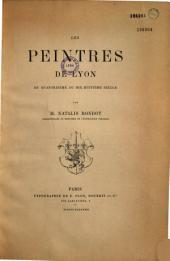 Les peintres de Lyon du XIVe au XVIIIe siècle