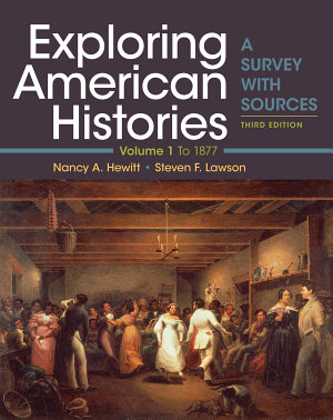 Exploring American Histories  Volume 1
