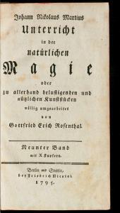 Unterricht in der natürlichen Magie, oder zu allerhand belustigenden und nützlichen Kunststücken: mit X Kupfern. 9