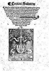 Lectori salutem: Habes hoc insigni : nouoq[ue] opusculo lector optime q[uo]d alij quidem tibi codices perpauci dabu[n]t ... est enim magni honorati vita ...