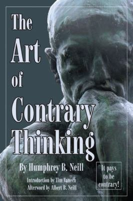 The Art of Contrary Thinking PDF