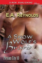 A Snow Wolf's Brand [Peyton City 10]