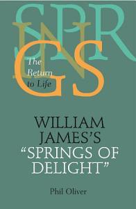 William James s  Springs of Delight  PDF